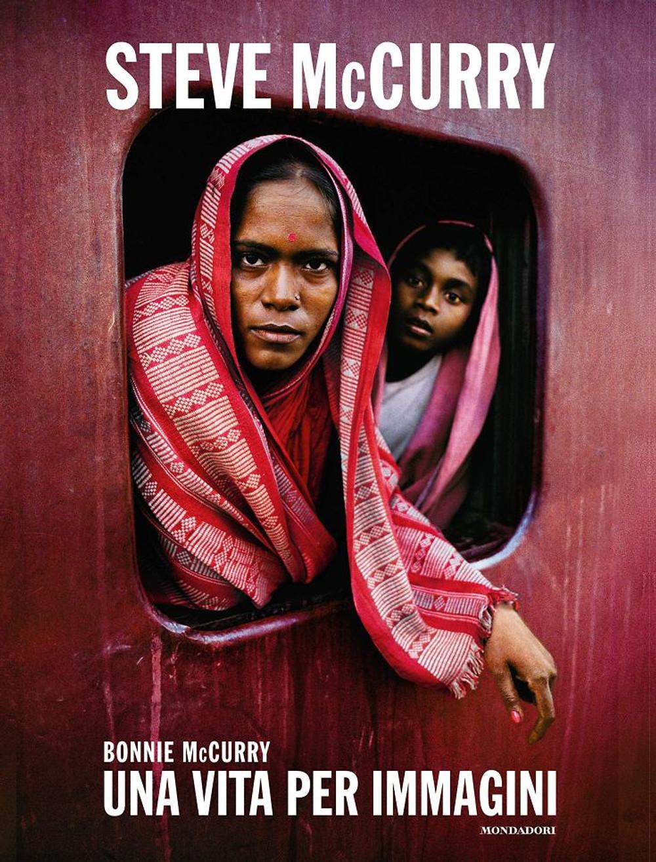 """Bonnie McCurry - """"Steve McCurry, una vita per immagini"""" Libro a colori rilegato in brossura"""