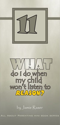 What Do I Do When My Child Won't Listen to Reason? -All About Parenting #11