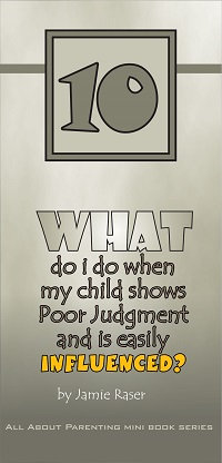 What Do I Do When My Child Shows Poor Judgment? - All About Parenting #10