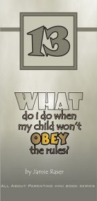What Do I Do When My Child Won't Obey Rules? - All About Parenting #13