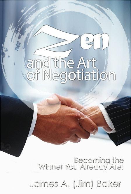 Zen and the Art of Negotiation