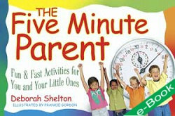 The Five Minute Parent (eBook)