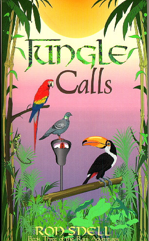 Jungle Calls Book : Three of the Rani Adventures