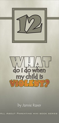 What Do I Do When My Child Is Violent? - All About Parenting #12
