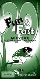 20 Fun & Fast Activities for Children and Their Parents
