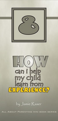 How Can I Help My Child Learn from Experience? - All About Parenting #8