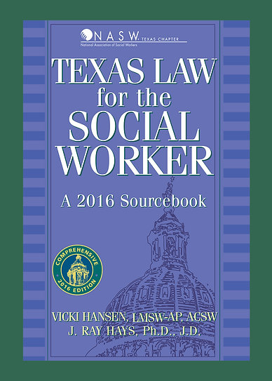 Texas Law for the Social Worker (2016)