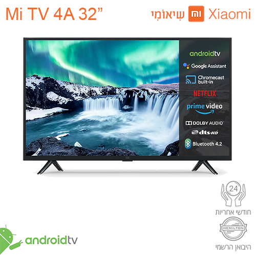 טלוויזיה חכמה Xiaomi Mi LED TV HD 32""