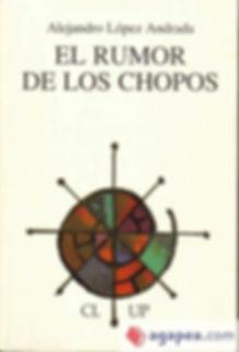 EL RUMOR DE LOS CHOPOS