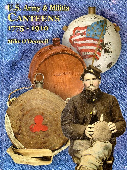 U.S. Army & Militia Canteens 1775-1910