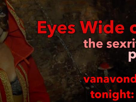 Vanavond part 2 van topfilm Eyes wide Open