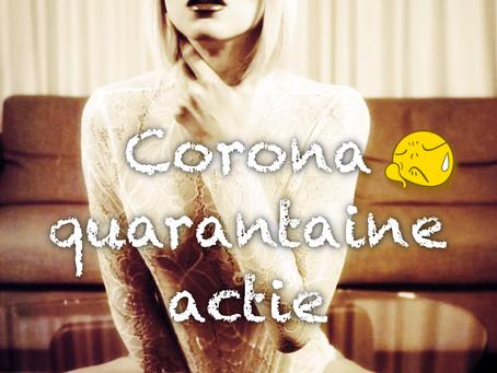 Extra vrije tijd? Corona quarantaine actie!