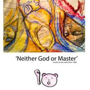Neither God or Master.jpg