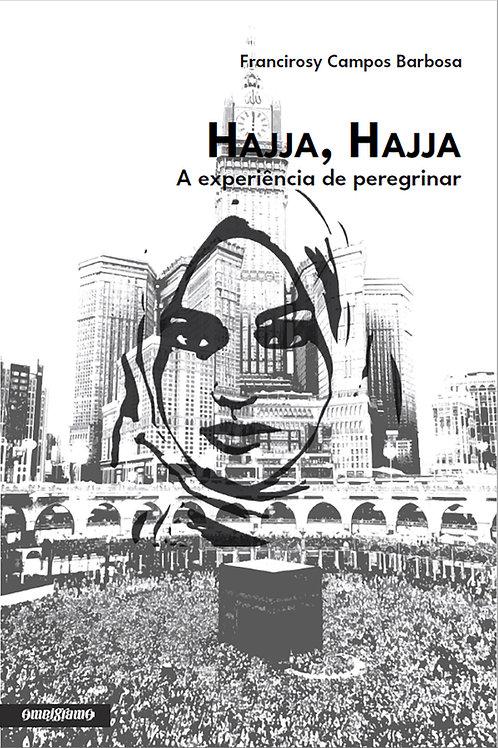 Hajja, Hajja: A experiência de peregrinar (e-book PDF)