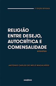 Religiao entre desejo, autocritica e comensalidade