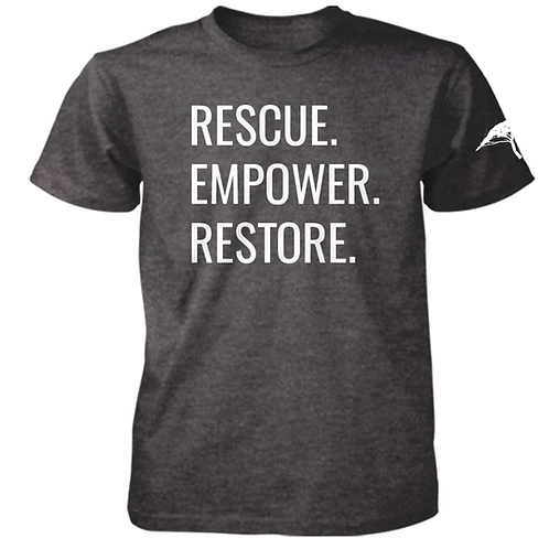 Rescue. Empower. Restore. T-Shirt