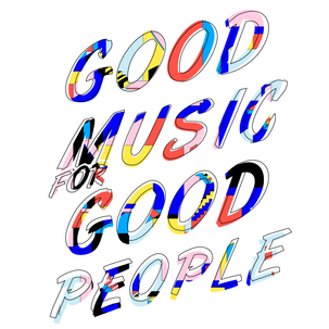 good music for good people 2018