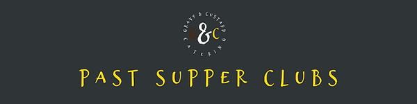 G&C - Past Supper Clubs Header (June 202