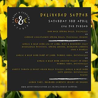 G&C - Delivered Supper - Saturday 3 Apri