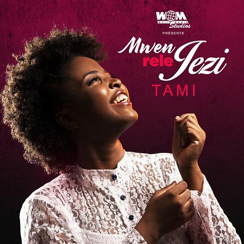 Mwen rele Jezi Album - Tami (mp3)