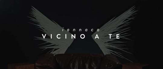 """Videoclip - """"Vicino a te"""" Iannaco"""
