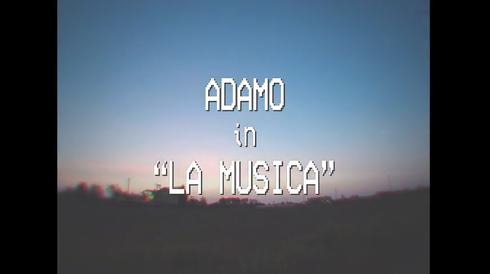 """Videoclip - """"La Musica"""" Adamo"""