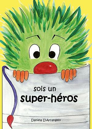 livre sois un super-héros