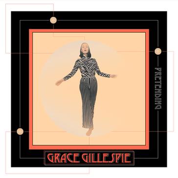 GRACE GILLESPIE - Pretending EP (KAL00004E)  28th June 2019