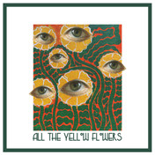 GRACE GILLESPIE - All The Yellow Flowers (KAL00051S) (30th Jul 2021)