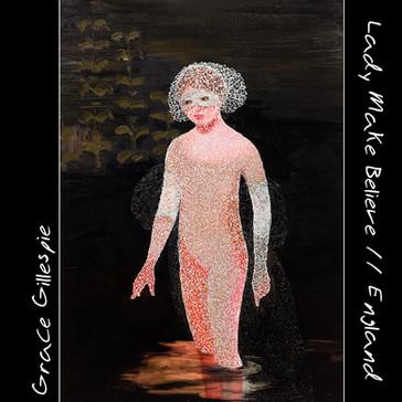 GRACE GILLESPIE - Lady Make Believe // England (KAL00017S)