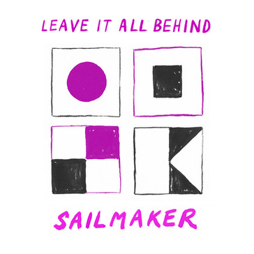 SAILMAKER - Leave It All Behind (KAL00044S)