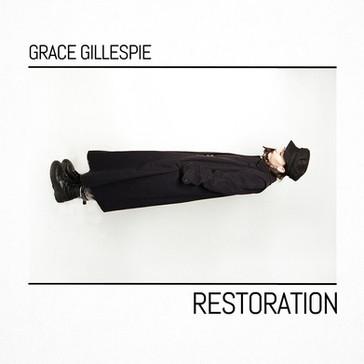 GRACE GILLESPIE - Restoration (KAL00011S) (2018)