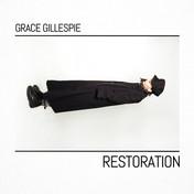 GRACE GILLESPIE - Restoration (KAL00011S) (2nd Mar 2018)