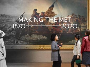 Making the MET: 1870-2020