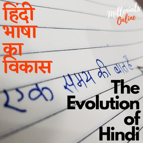 Evolution of Hindi Language