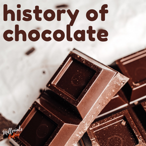 A brief history of modern chocolate