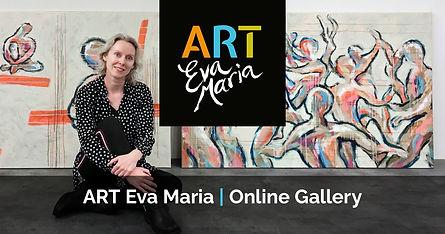 ART Eva Maria Online gallery Kunst