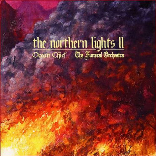 THE FUNERAL ORCHESTRA | OCEAN CHIEF - The Northern Lights II (Split LP)