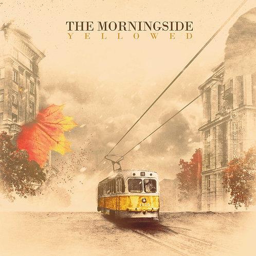 THE MORNINGSIDE - Yellowed (LP)