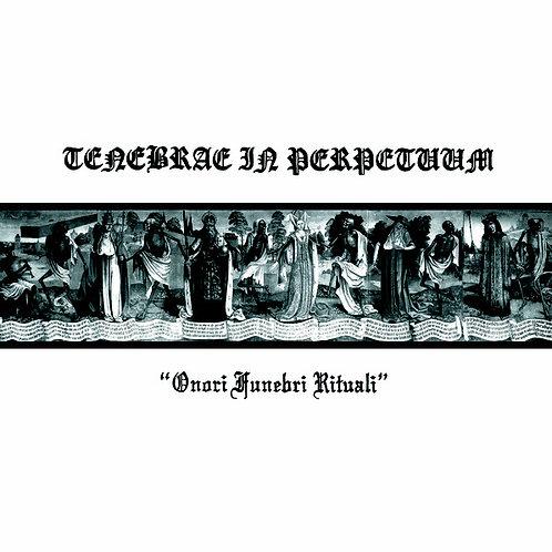 TENEBRAE IN PERPETUUM - Onori Funebri Rituali (LP)