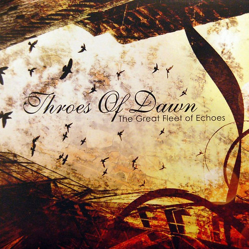 THROES OF DAWN - The Great Fleet Of Echoes (2LP)