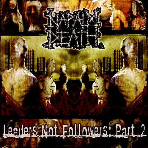 NAPALM DEATH - Leaders Not Followers Part 2 (LP)