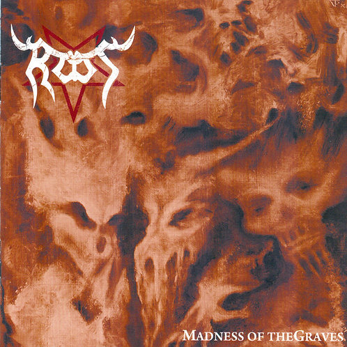 ROOT -  Madness Of The Graves (LP)