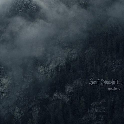 SOUL DISSOLUTION - Nowhere (LP)