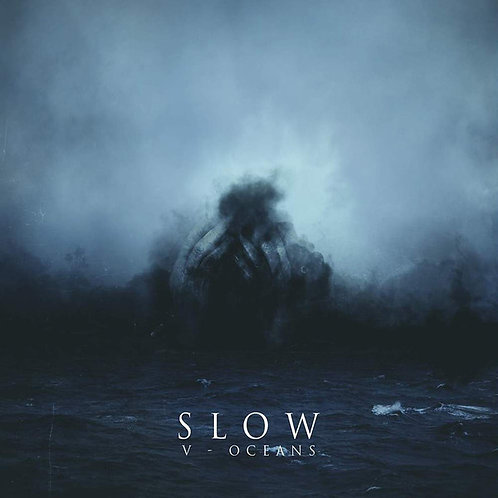 SLOW - V- Oceans (LP Black)