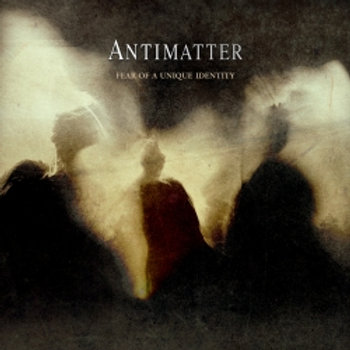 ANTIMATTER - Fear Of A Unique Identity (LP)