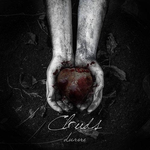 CLOUDS - Durere (CD Digipack)