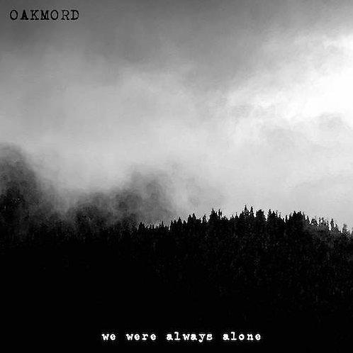 OARMORD - We Were Always Alone (LP)