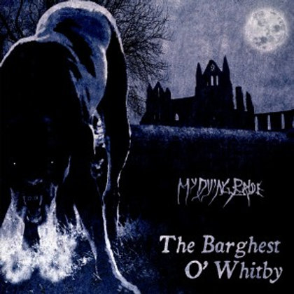 "MY DYING BRIDE - The Barghest O' Whitby (12""EP)"