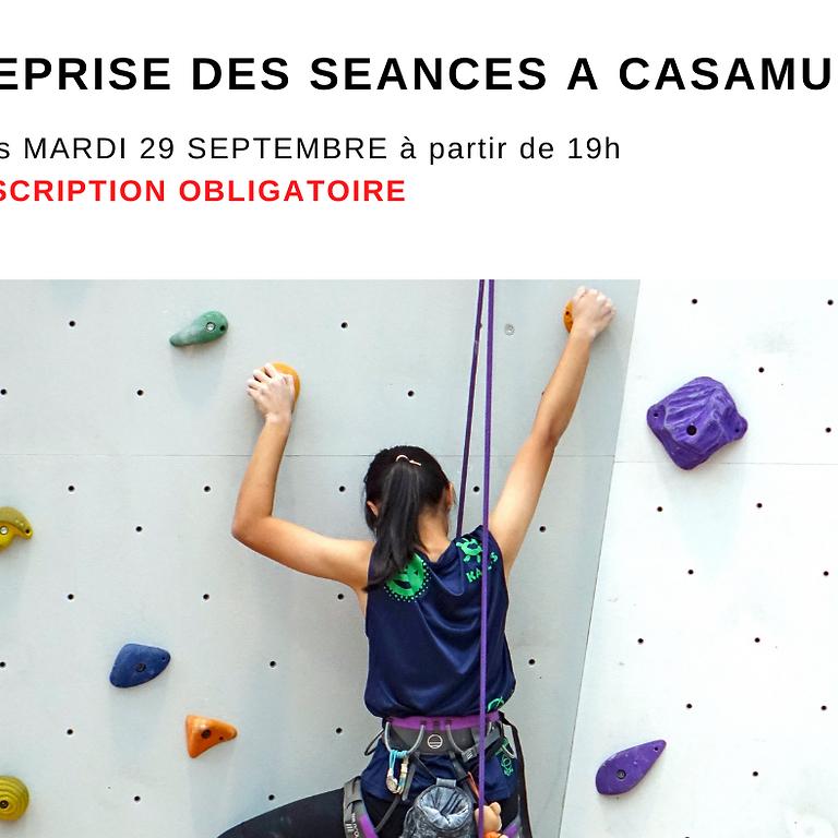 Reprise des séances à Casamur